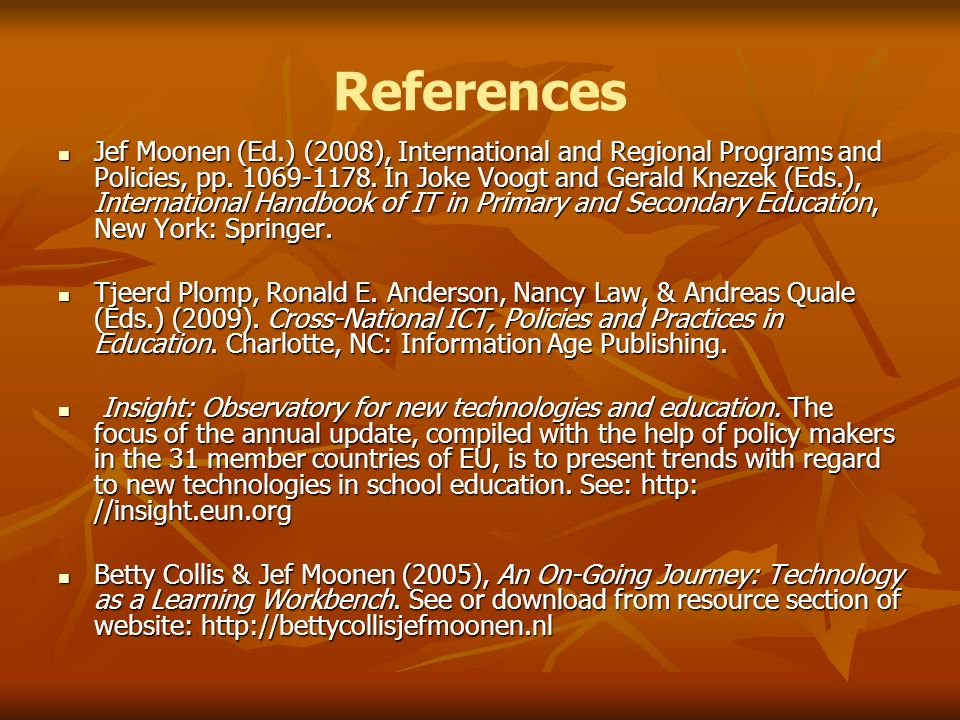 References Jef Moonen (Ed.) (2008), International and Regional Programs and Policies, pp.