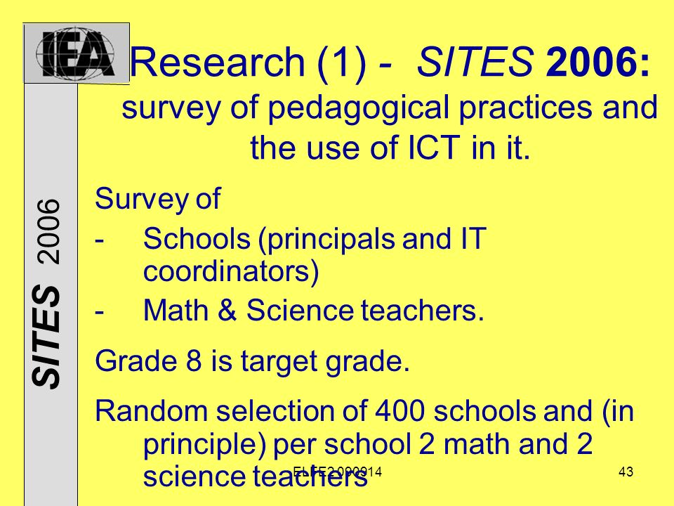 ELFE Research (1) - SITES 2006: survey of pedagogical practices and the use of ICT in it.