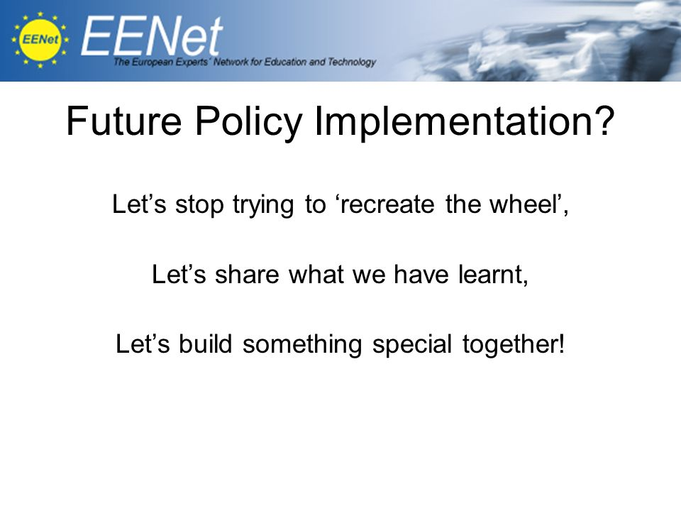 Future Policy Implementation.