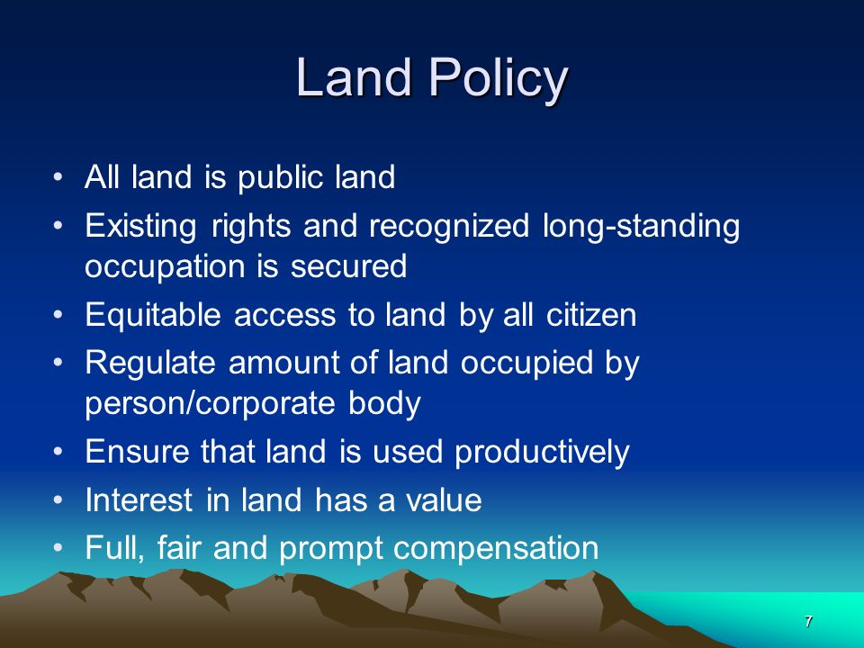 8 Lands Act, 1999 General Land subject to individual rights of occupancy or leases, managed by a Land Commissioner Reserve Land, demarcated, reserves, public land, hazardous land Village land, demarcated and managed by Village Councils (Village Land Act, 1999).
