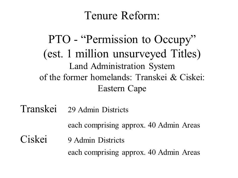 Tenure Reform: PTO - Permission to Occupy (est.