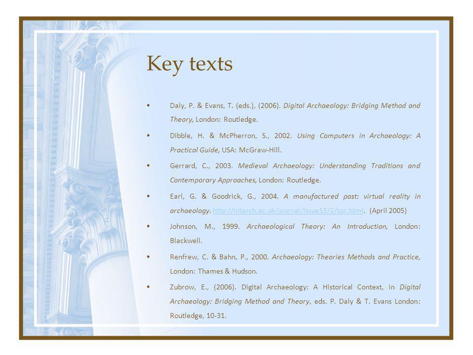 Key texts Daly, P. & Evans, T. (eds.), (2006).