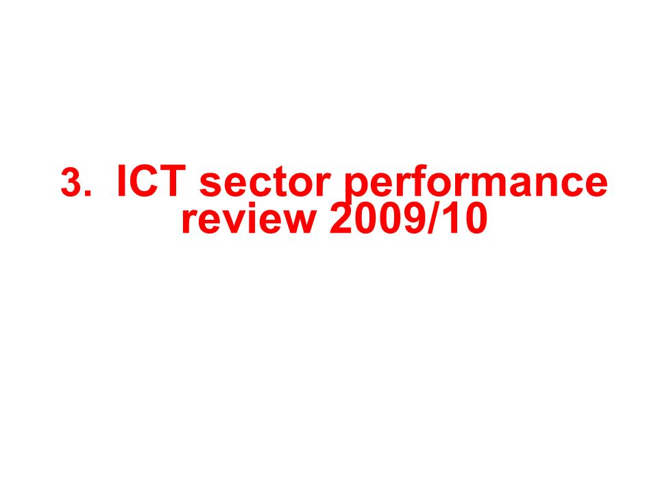 3. ICT sector performance review 2009/10