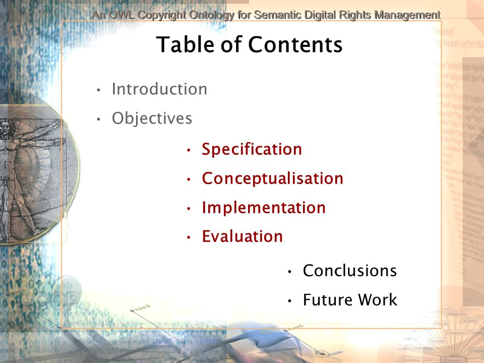 Table of Contents Introduction Objectives Conclusions Future Work Specification Conceptualisation Implementation Evaluation