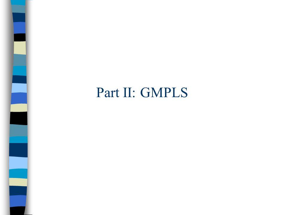 Part II: GMPLS