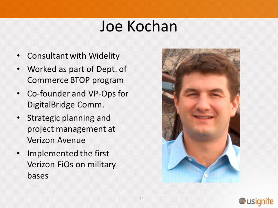 Joe Kochan Consultant with Widelity Worked as part of Dept.