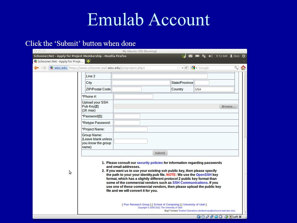 Emulab Account Click the Submit button when done