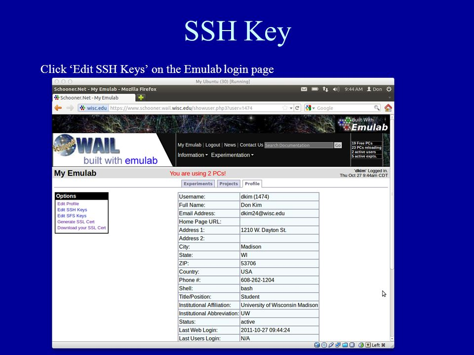 SSH Key Click Edit SSH Keys on the Emulab login page