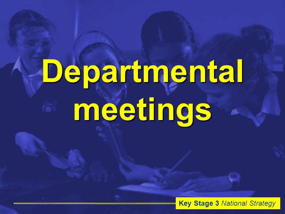 Key Stage 3 National Strategy Departmental meetings