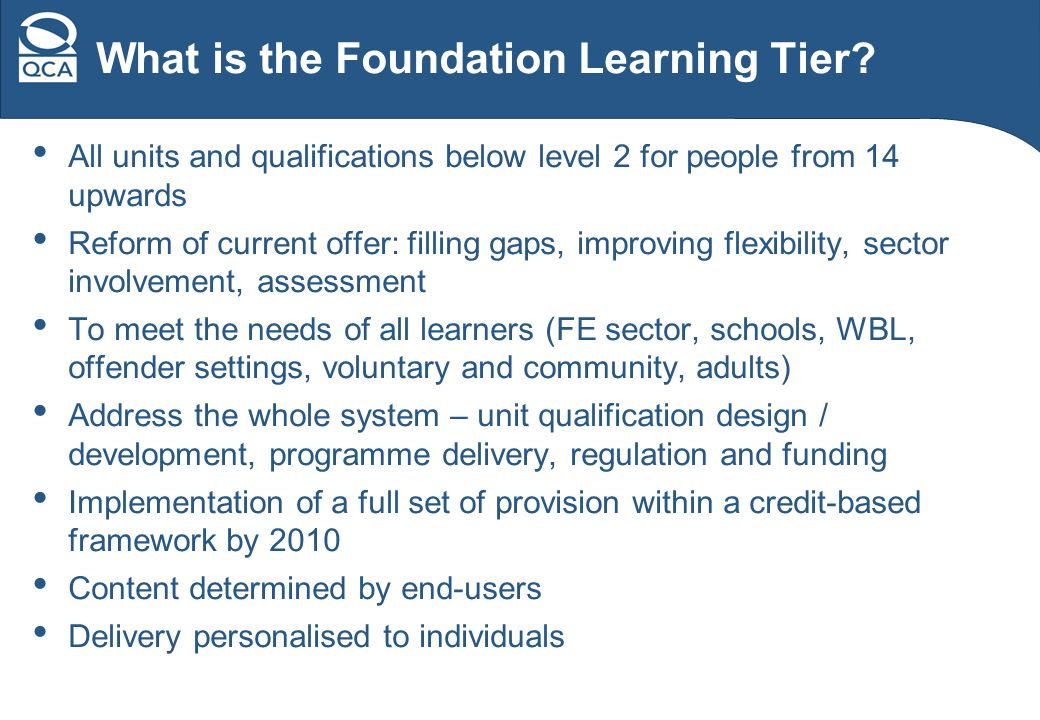What is the Foundation Learning Tier.