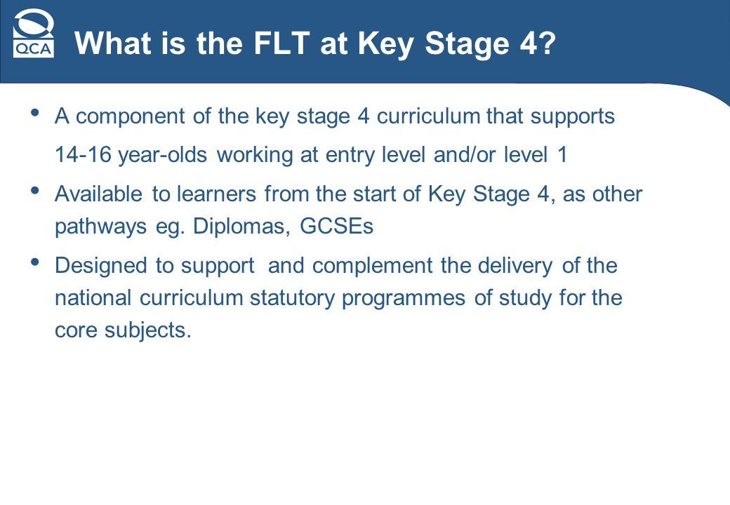 What is the FLT at Key Stage 4.