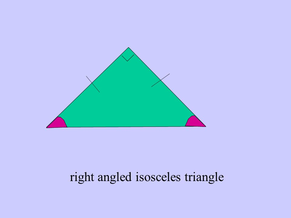 right angled isosceles triangle