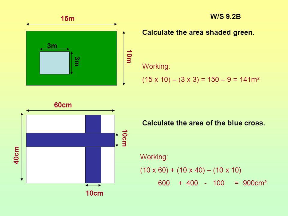 Answers: 5 8 9 3 4 4 3 8 5 2 7 2 4 3 10 4 7 5 A = 47 cm² P = 34 cm A = 40 cm² P = 30 cm A = 32 cm² P = 32 cm A = 75 cm² P = 38 cm
