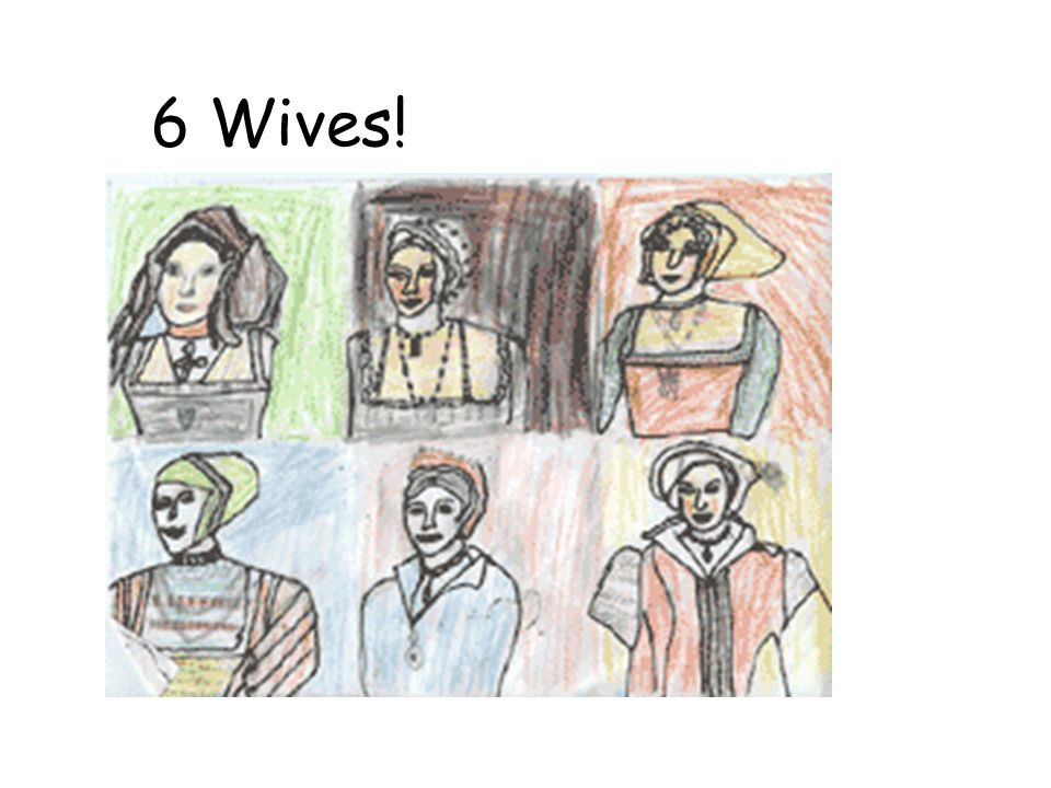 6 Wives!