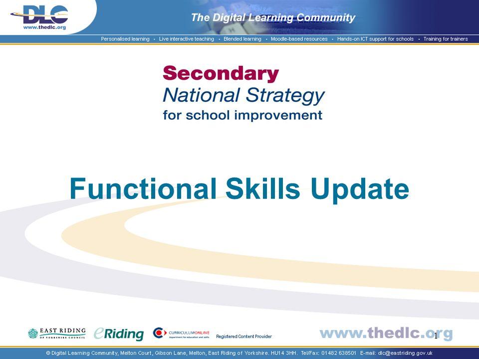 1 Functional Skills Update