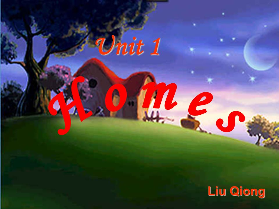 Unit 1 Liu Qiong