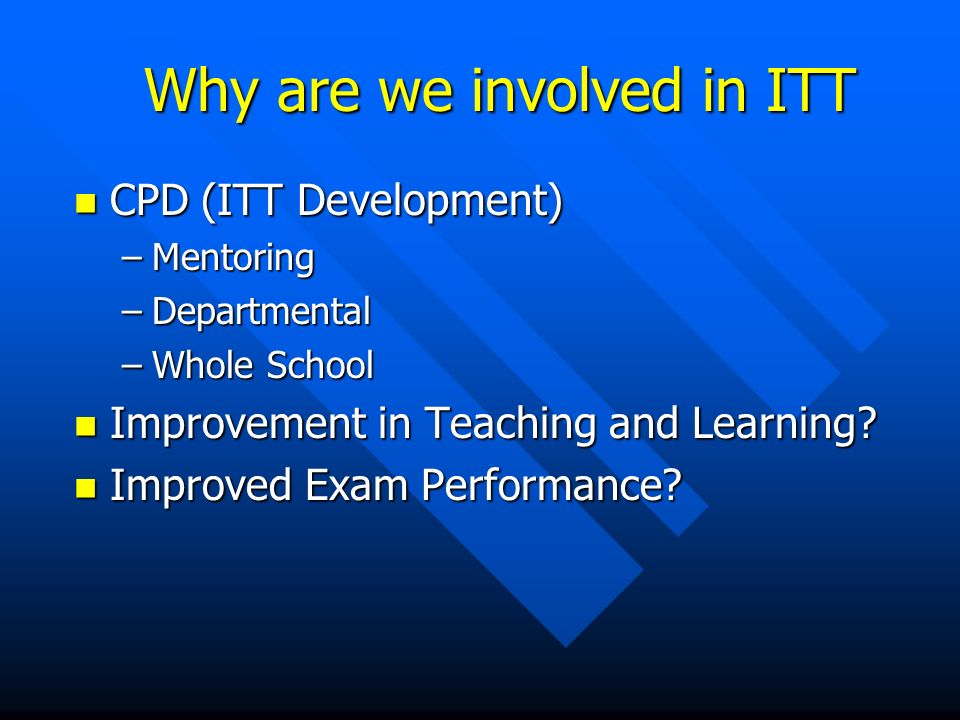 Why are we involved in ITT.