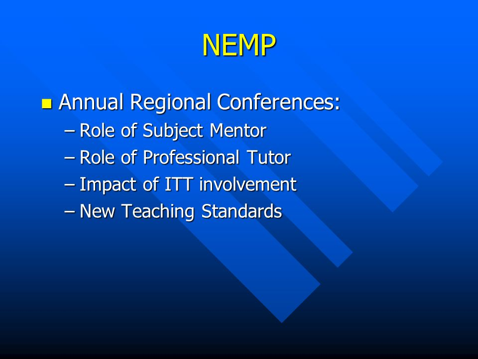 NEMP Enthusiastic volunteers, committed to Initial Teacher Training in Secondary sector.