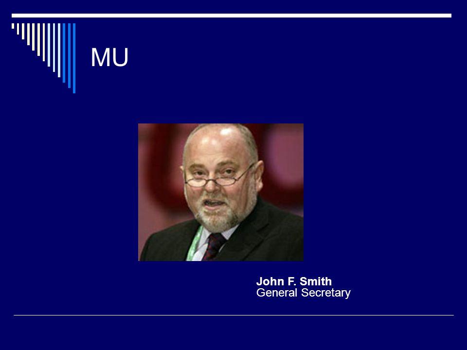MU John F. Smith General Secretary