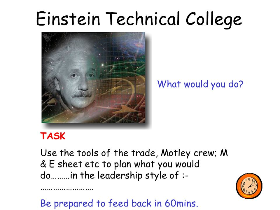 Einstein Technical College What would you do.