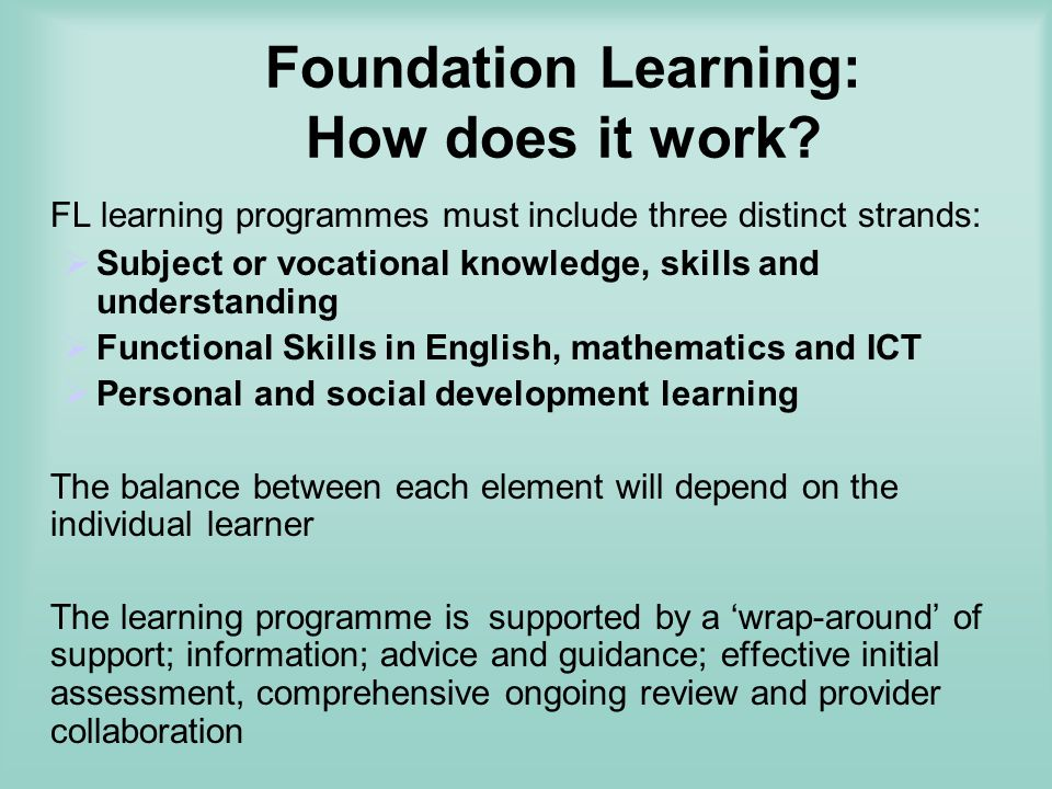 Foundation Learning: How does it work.
