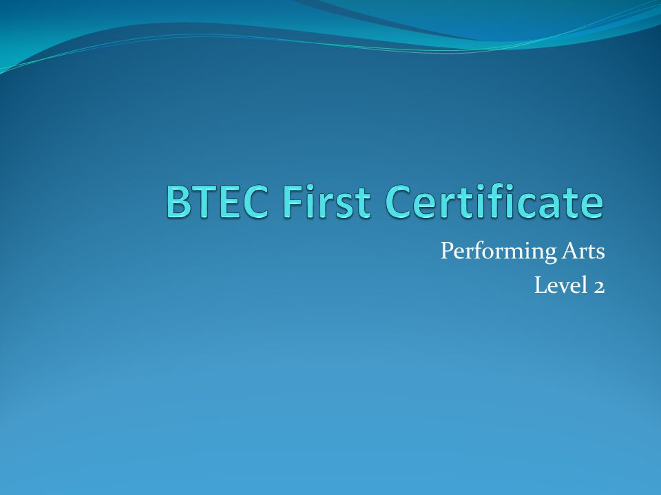 Performing Arts Level 2