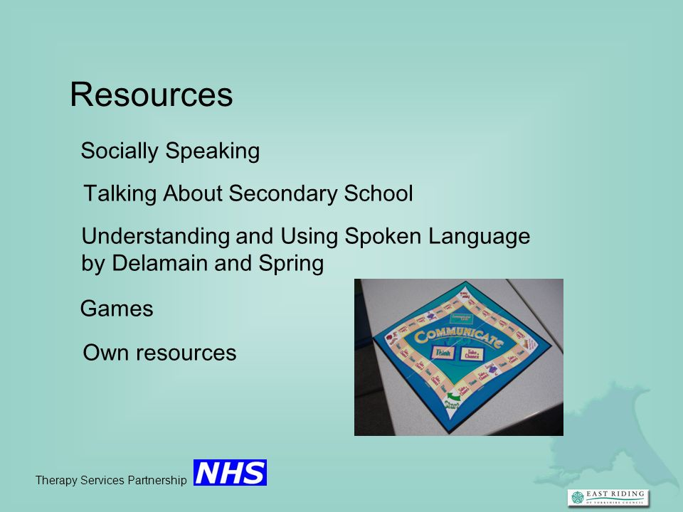 Therapy Services Partnership Resources Socially Speaking Talking About Secondary School Understanding and Using Spoken Language by Delamain and Spring