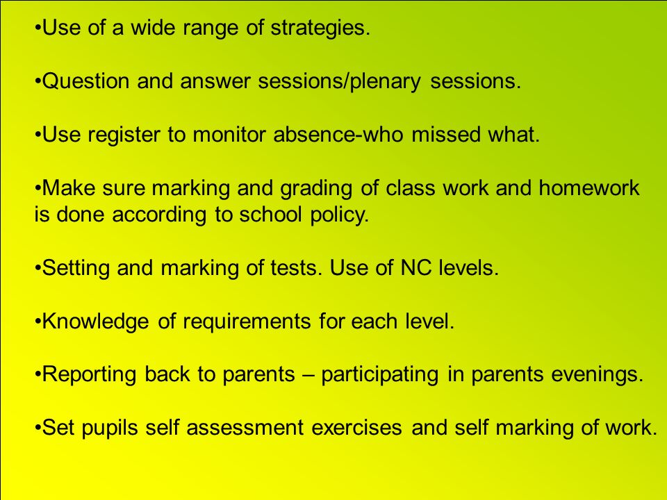 Use of a wide range of strategies.Question and answer sessions/plenary sessions.