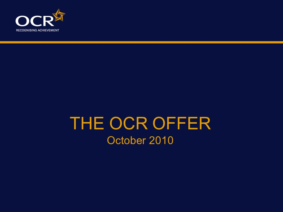 THE OCR OFFER October 2010