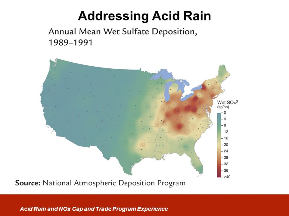 Acid Rain and NOx Cap and Trade Program Experience Addressing Acid Rain
