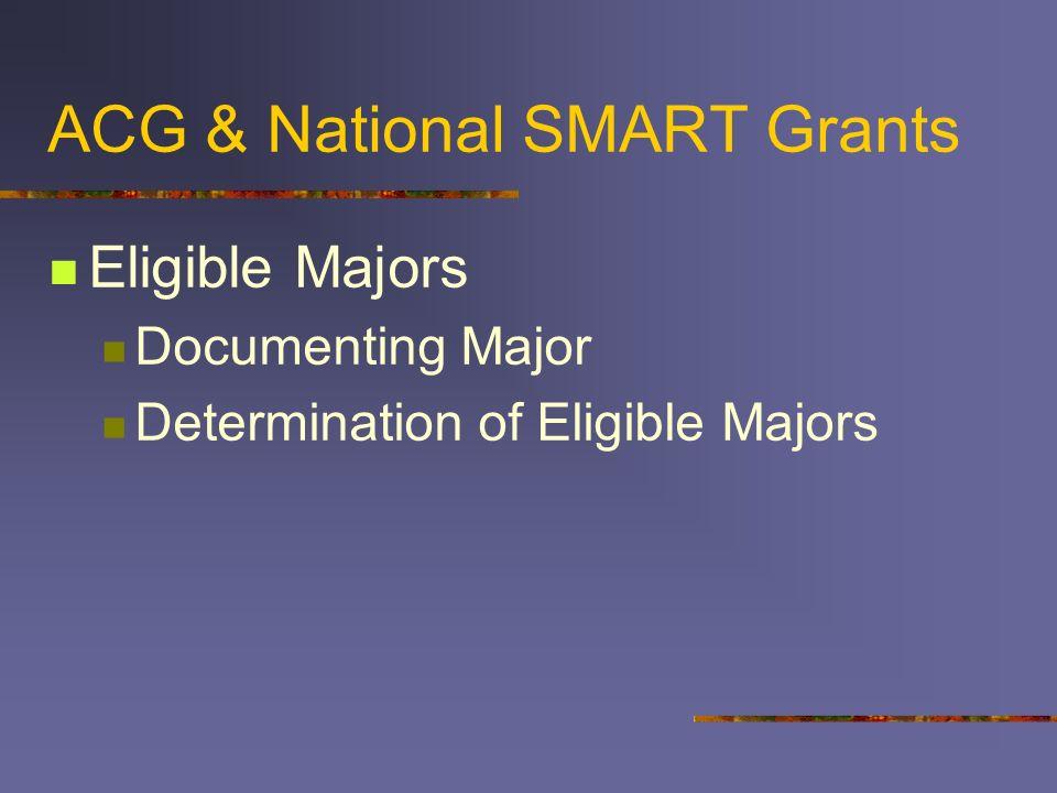 ACG & National SMART Grants Eligible Majors Documenting Major Determination of Eligible Majors