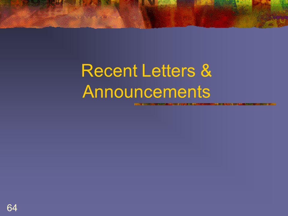 64 Recent Letters & Announcements