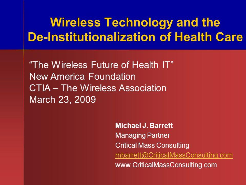 Michael Barrett Critical Mass Consulting mbarrett@CriticalMassConsulting.com 781-674-0097 Thank you.