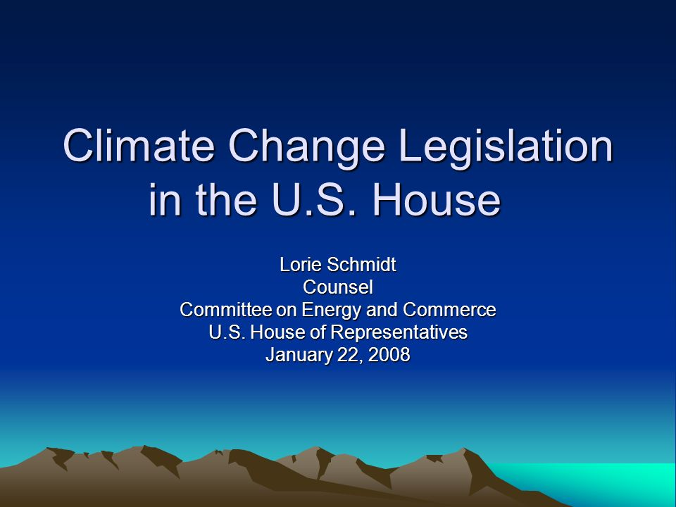 Climate Change Legislation in the U.S.