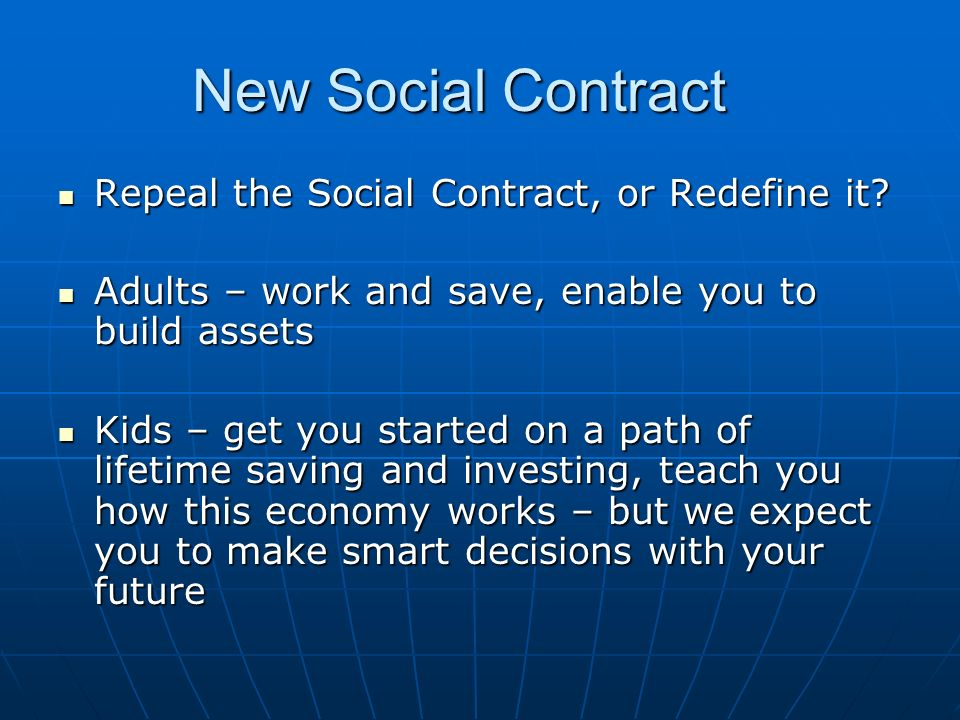 New Social Contract Repeal the Social Contract, or Redefine it.