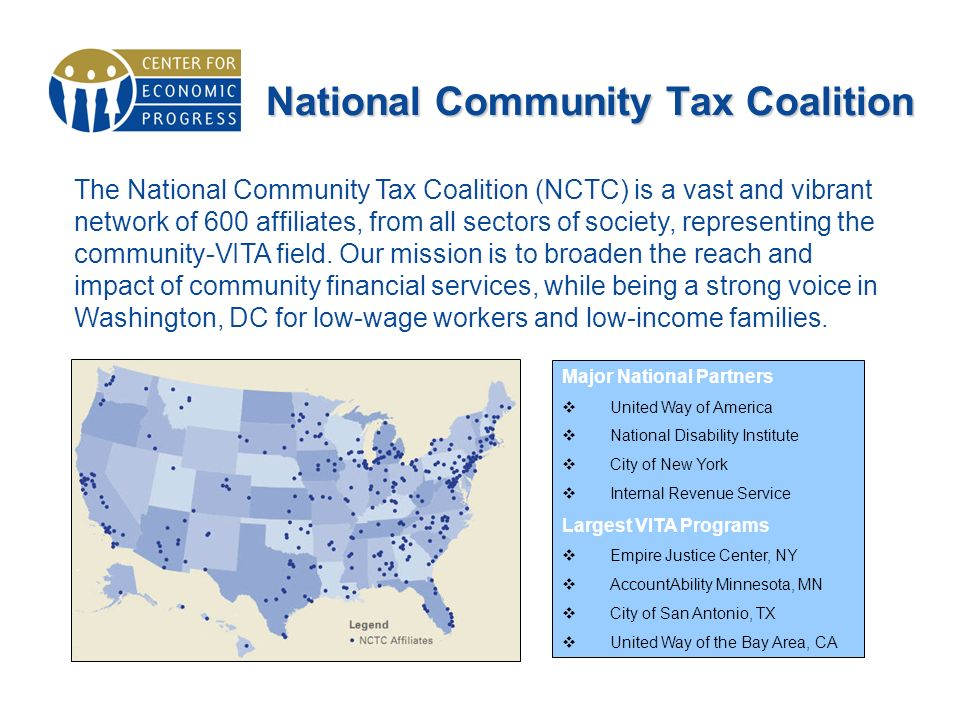 National Community Tax Coalition The National Community Tax Coalition (NCTC) is a vast and vibrant network of 600 affiliates, from all sectors of society, representing the community-VITA field.