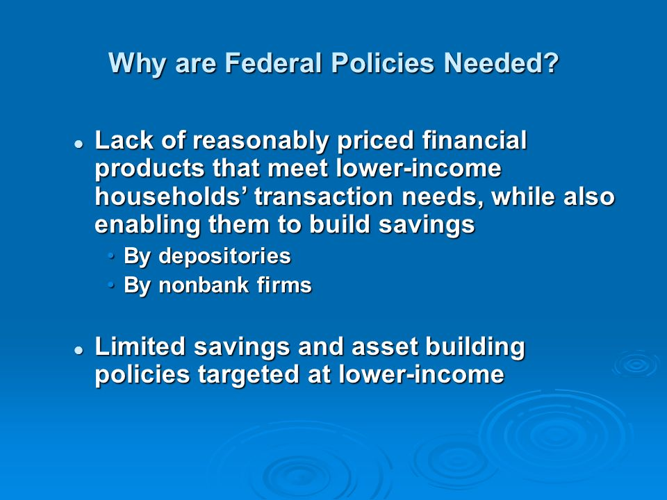 Why are Federal Policies Needed.
