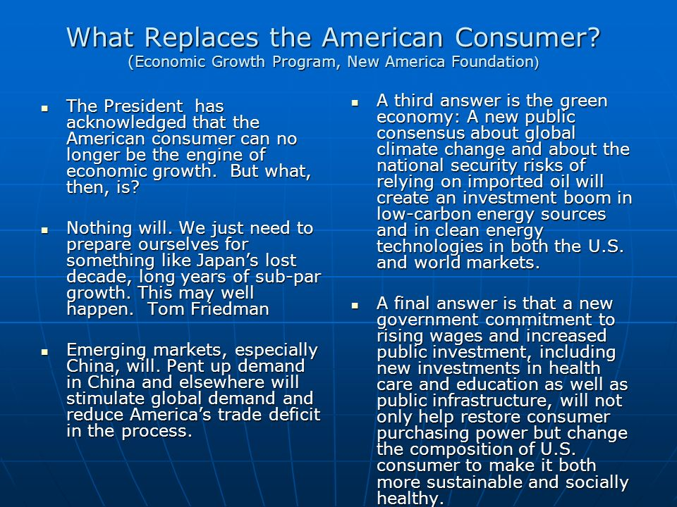 What Replaces the American Consumer.