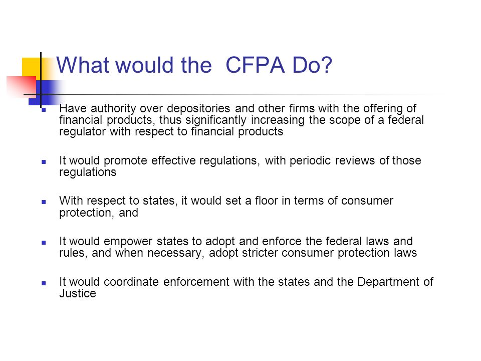 What would the CFPA Do.
