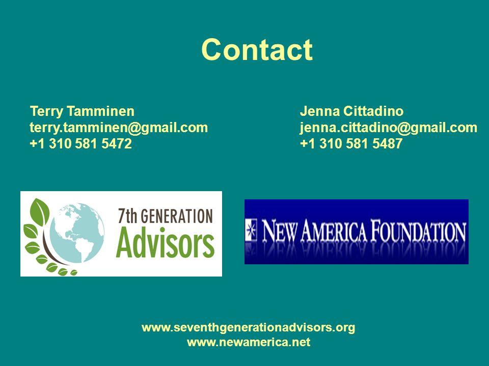 Contact Terry Tamminen Jenna Cittadino terry.tamminen@gmail.com jenna.cittadino@gmail.com +1 310 581 5472 +1 310 581 5487 www.seventhgenerationadvisors.org www.newamerica.net
