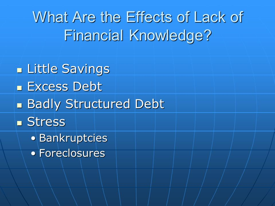 What Are the Effects of Lack of Financial Knowledge.