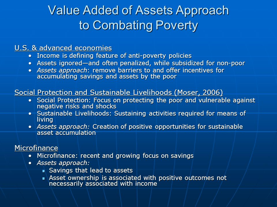 Value Added of Assets Approach to Combating Poverty U.S.