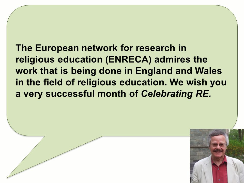 The European network for research in religious education (ENRECA) admires the work that is being done in England and Wales in the field of religious e