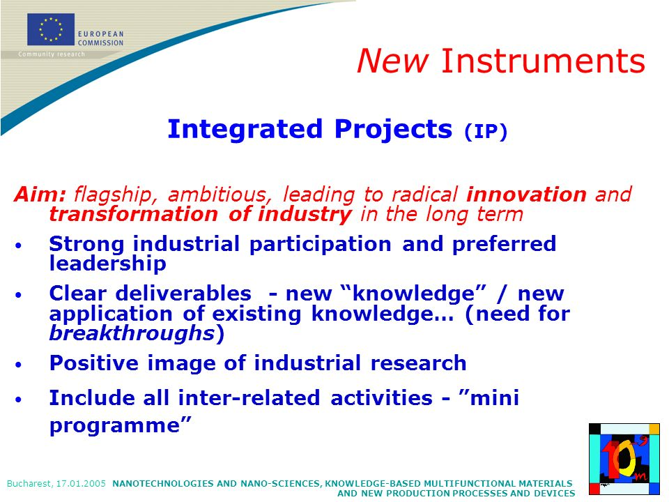 NANOTECHNOLOGIES AND NANO-SCIENCES, KNOWLEDGE-BASED MULTIFUNCTIONAL MATERIALS AND NEW PRODUCTION PROCESSES AND DEVICES Bucharest, 17.01.2005 Integrate
