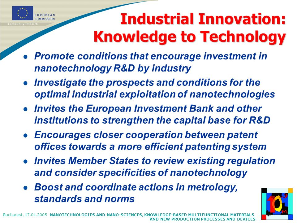 NANOTECHNOLOGIES AND NANO-SCIENCES, KNOWLEDGE-BASED MULTIFUNCTIONAL MATERIALS AND NEW PRODUCTION PROCESSES AND DEVICES Bucharest, 17.01.2005 l Promote