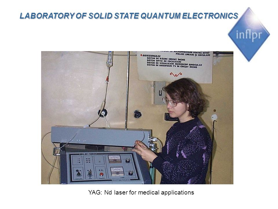 YAG: Nd laser for medical applications LABORATORY OF SOLID STATE QUANTUM ELECTRONICS