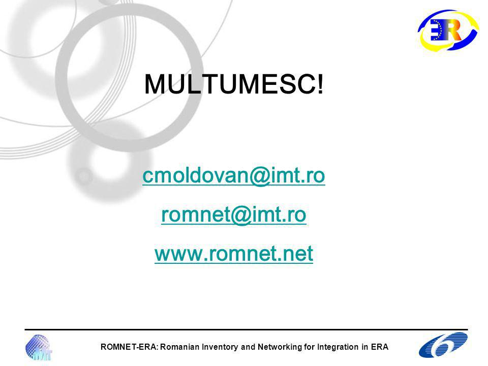 ROMNET-ERA: Romanian Inventory and Networking for Integration in ERA MULTUMESC.