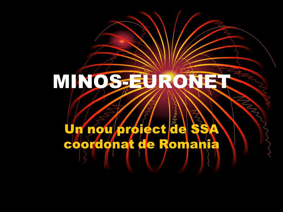 MINOS-EURONET Un nou proiect de SSA coordonat de Romania