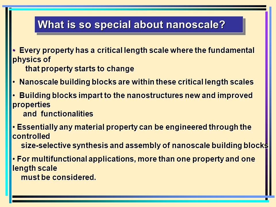 What is so special about nanoscale.