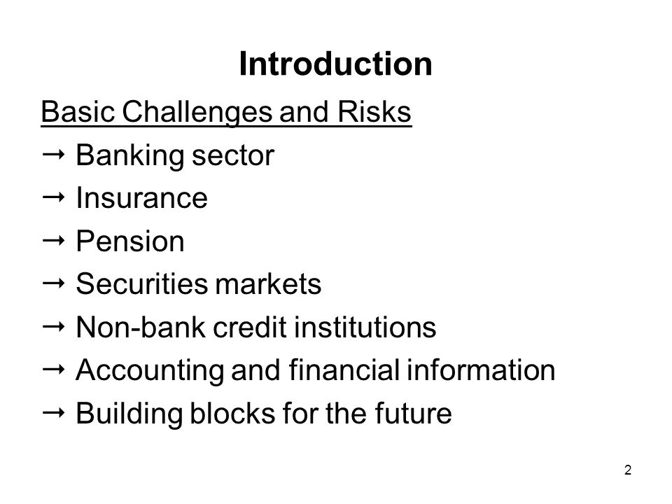 13 Challenges in Banking: General General weakness of system: absence of prime-rated investment for capital, risk management, know-how, market linkages Governance weakness: no real tradition of independent and specialized advisors to boards; predominance of closely-held culture Potential risks: inability of banks to manage #1: credit risk in a declining interest rate environment as competition intensifies adverse selection to capture business and potential earnings; and/or #2: market risk if there is a dramatic shift in exchange rates, interest rates, or pricing on commodities to which portfolios are exposed